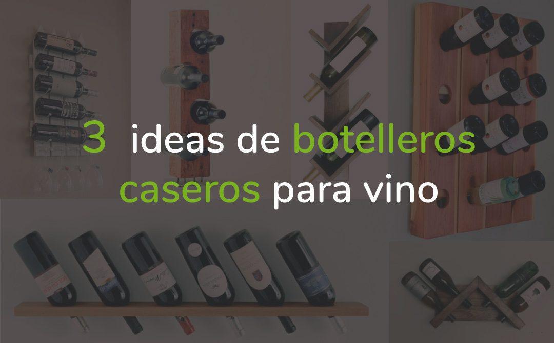 Botelleros caseros para vino
