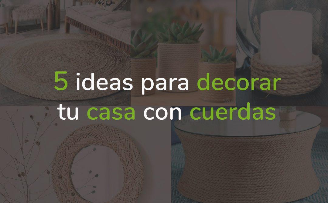 5 ideas para decorar tu casa con cuerdas