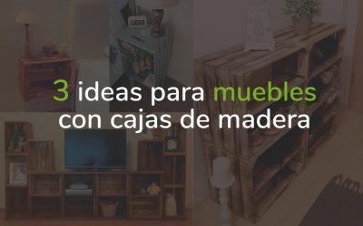 3 ideas para muebles con cajas de madera