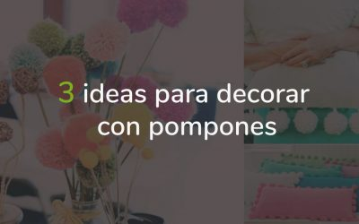 3 ideas para decorar con pompones