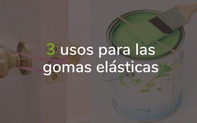 3 usos para las gomas elásticas en casa